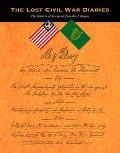 Lost Civil War Diaries The Diaries of Corporal Timothy J. Regan