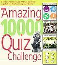 Amazing 10,000 Quiz Challenge