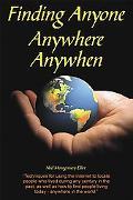 Finding Anyone, Anywhere, Anywhen