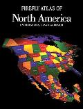 Firefly Atlas of North America United States, Canada & Mexico