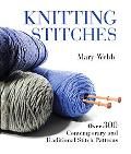 Knitting Stitches Over 300 Contemporary and Traditional Stitch Patterns
