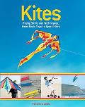 Kites Flying Skills and Techniques, from Basic Toys to Sport Kites