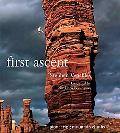 First Ascent: Pioneering Mountain Climbs