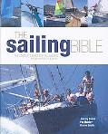 Sailing Bible: The Complete Guide for All Sailors, from Novice to Expert