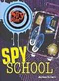 Spy School (Spy Files)