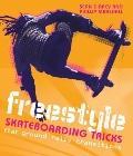 Freestyle Skateboarding Tricks : Flat Ground, Rails, Transitions