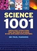 Science 1001 : Absolutely Everything That Matters about Science in 1001 Bite-Sized Explanations