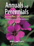 Annuals and Perennials: A Gardener's Encyclopedia