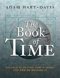 Book of Time : The Secrets of Time, How it Works and How We Measure It