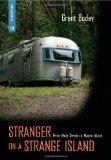 Stranger on a Strange Island: From Main Street to Mayne Island (Transmontanus)