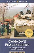 Canada's Peacekeepers Protecting Human Rights Around the World