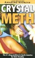 Crystal Death: The #1 Drug Problem in North America