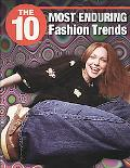 The 10 Most Enduring Fashion Trends