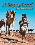 52 Days by Camel: My Sahara Adventure