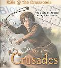 Crusades: Kids at the Crossroads