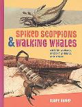 Spiked Scorpions and Walking Whales: Modern Animals, Ancient Animals, and Water