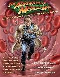 Adventures of Medical Man : Kids' Illnesses and Injuries Explained