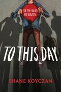 To This Day : For the Bullied and Beautiful