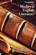 Companion to Medieval English Literature : Some Themes, Motifs and Conventions