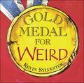 Gold Medal for Weird
