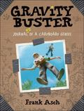 Gravity Buster Journal #2 of a Cardboard Genius