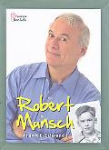 Robert Munsch: Portrait of an Extraordinary Canadian