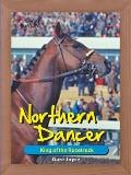 Northern Dancer : King of the Racetrack