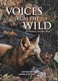 Voices from the Wild : An Animal Sensagoria