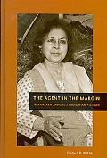 The Agent in the Margin: Nayantara Sahgal's Gandhian Fiction