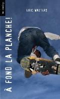 fond la Planche! : (Grind)