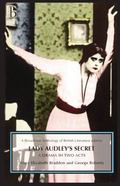 Lady Audley's Secret: A Drama in Two Acts (Broadview Anthology of British Literature)