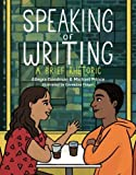 Speaking of Writing: A Brief Rhetoric