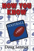 Now You Know Football