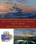 Naval Service of Canada, 1910-2010