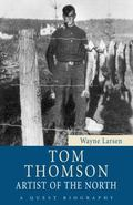 Tom Thomson: Artist of the North (Quest Library)