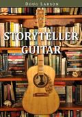 Storyteller Guitar: Tales of Life from Art, Science and History