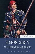 Simon Girty: Wilderness Warrior (Quest Biography)