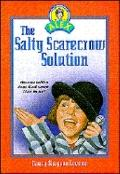 Salty Scarecrow Solution