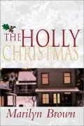 The Holly Christmas
