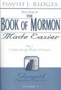 Book of Mormon Made Easier 1 Nephi Through Words of Mormon