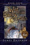 War of the Black Curtain (Jimmy Fincher Saga Book 4)