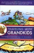 Traveling with Grandkids A Complete and Fun-Filled Guide