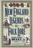 New Englands Legends & Folklore