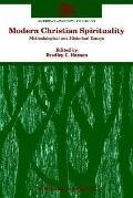 Modern Christian Spirituality Methodological and Historical Essays