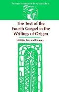 Text of the Fourth Gospel in the Writings of Origen