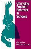 Changing Problem Behavior in Schools