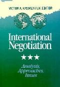 International Negotiation: Analysis, Approaches, Issues (Jossey-Bass Social & Behavioral Sci...