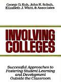 Involving Colleges Successful Approaches to Fostering Student Learning and Development Outsi...