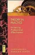 Theory in Practice Increasing Professional Effectiveness
