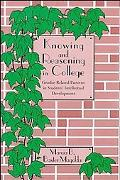Knowing and Reasoning in College Gender-Related Patterns in Students' Intellectual Development